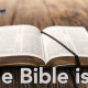 The Bible Is…