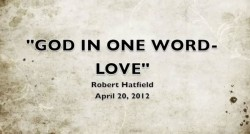 GOD IN ONE WORD - LOVE