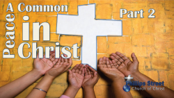 A Common Peace in Christ - Part 2
