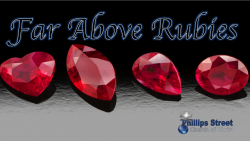 Far Above Rubies