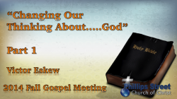 Changing Our Thinking About God Part 1