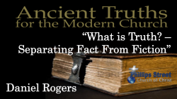 What Is Truth - Separating Fact from Fiction Daniel Rogers