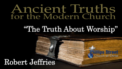 The Truth About Worship - Robert Jeffries