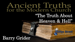 The Truth About Heaven and Hell - Barry Grider